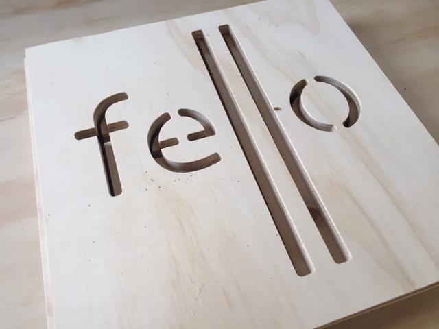 Laser Cut Baltic Birch Fello Signage